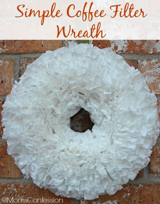 Simple Coffee Filter Wreath ? Moms Confession