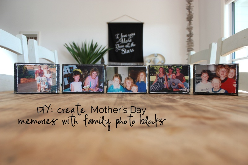 DIY Create Mother's Day memories with family photo blocks