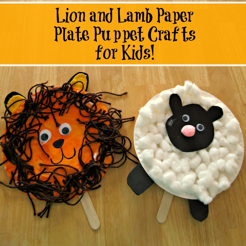 Lion and Lamb Paper Plate Puppet Crafts for Kids!