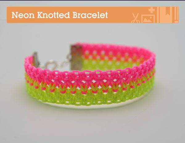 Make a neon knotted bracelet