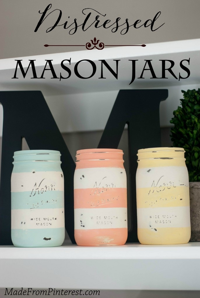 Distressed Mason Jars From Made From Pinterest