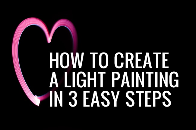 How to Create a Light Painting in 3 Easy Steps