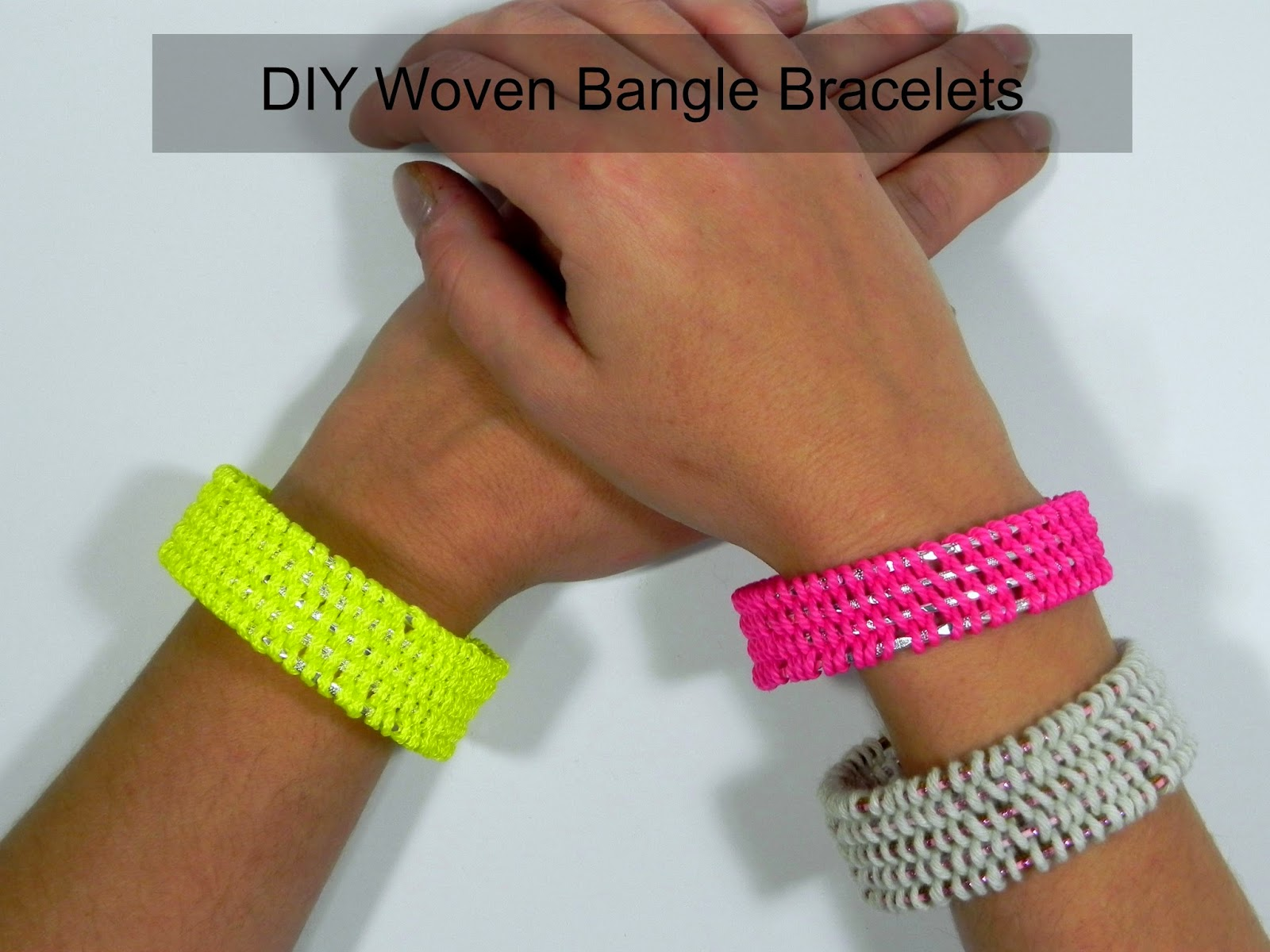 Smart n snazzy: DIY ~ woven bangle bracelets