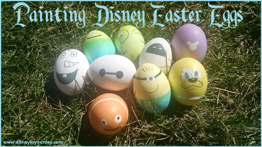 Painting your own Disney Easter Eggs