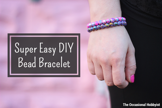 Super easy DIY bead bracelets