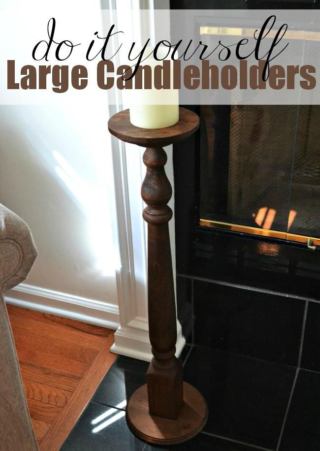 DIY Large Candle holder Under $25
