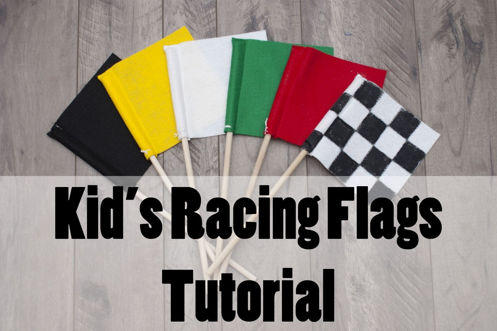 Just Another Project Kid's Racing Flags Tutorial