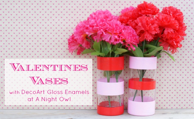 Valentines Vases with DecoArt Gloss Enamels