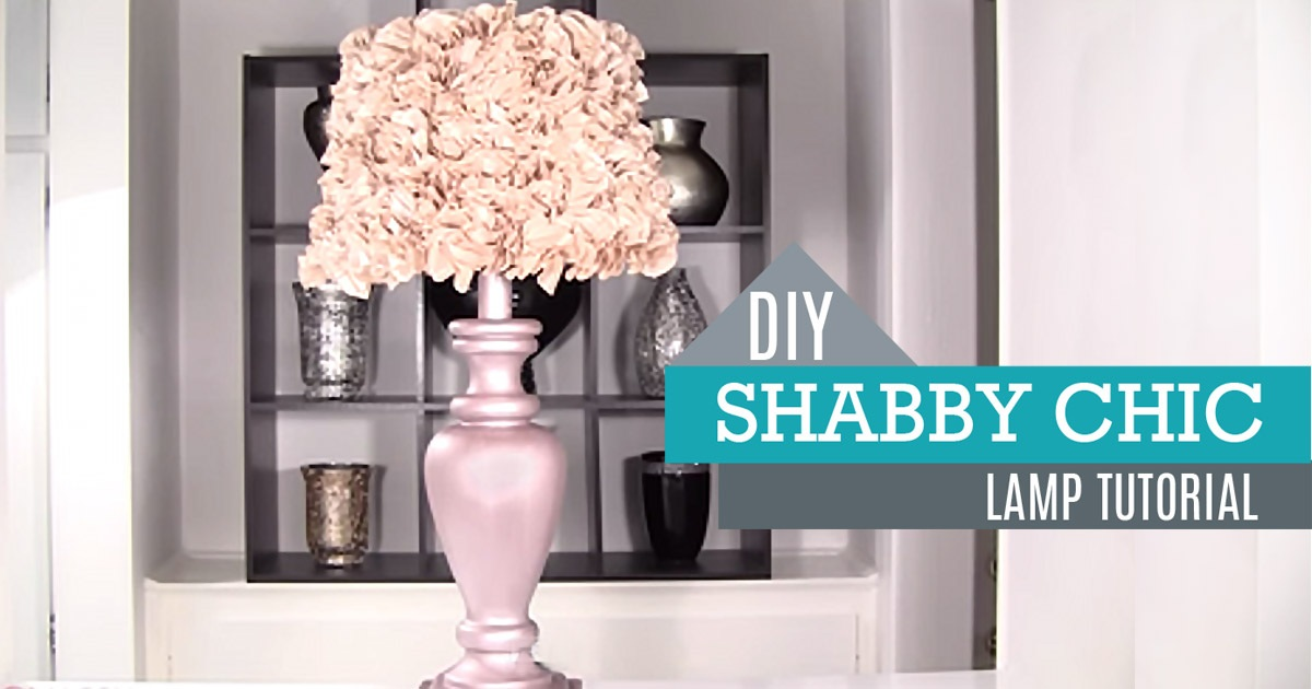 DIY Shabby Chic Decor Lamp and Lamp Shade