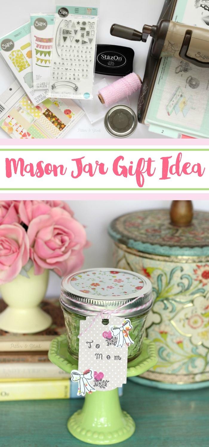 A Pretty Mason Jar Gift Idea