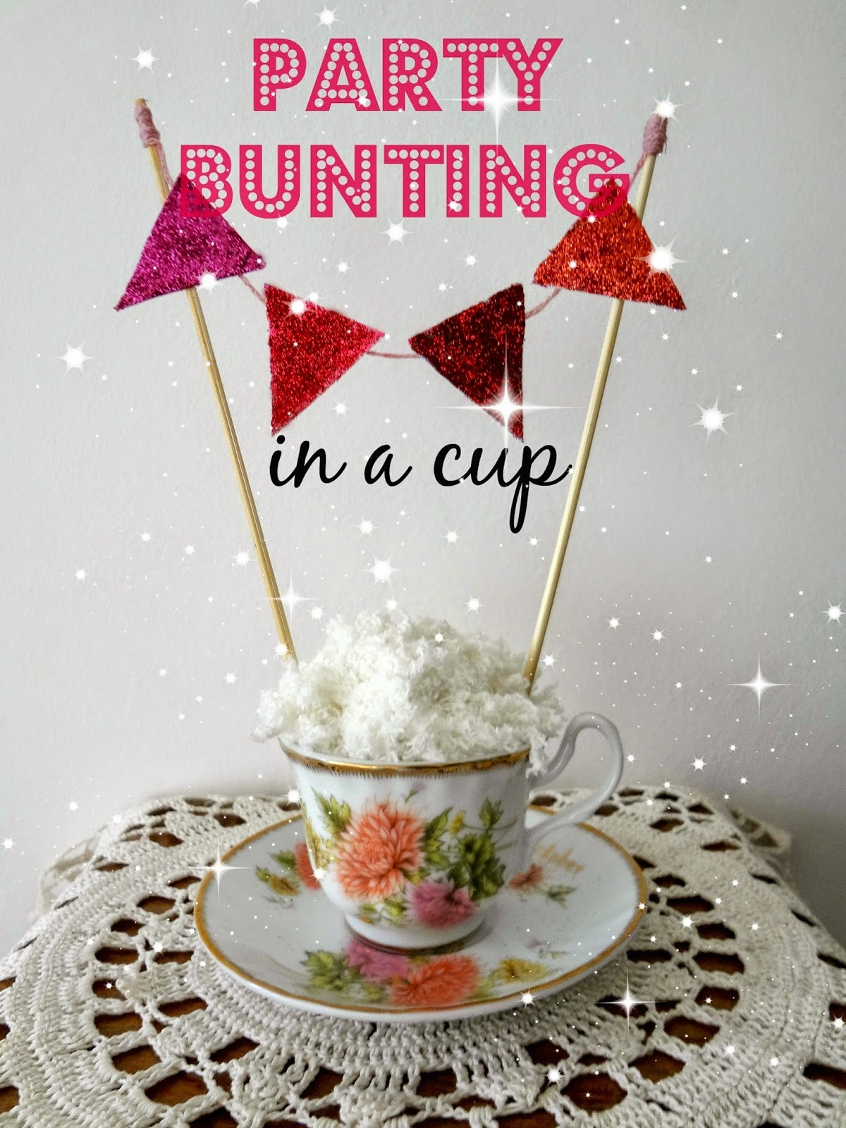 Party Bunting in a Cup Tutorial