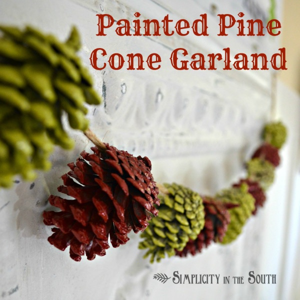 Painted Pine Cone Garland {A Simple Christmas Craft Project} - Simplicity in the South