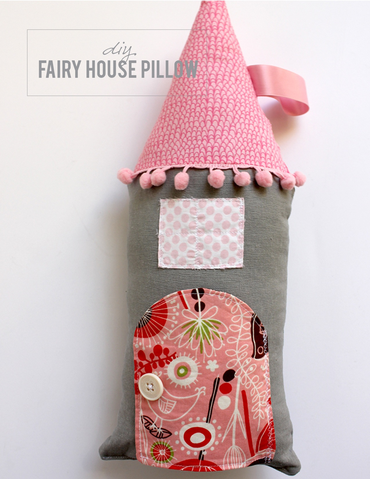 DIY Fairy House Pillow