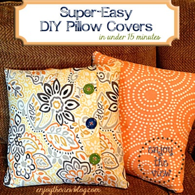 Super Easy DIY Pillow Covers in less than 15 minutes!