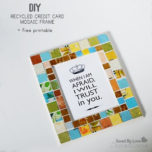 Mosaic Frame From Recycled Gift Cards + Free Printable