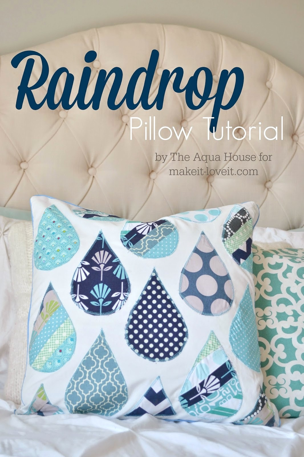 Raindrop Pillow Tutorial...a great project for spring! Make It and Love It