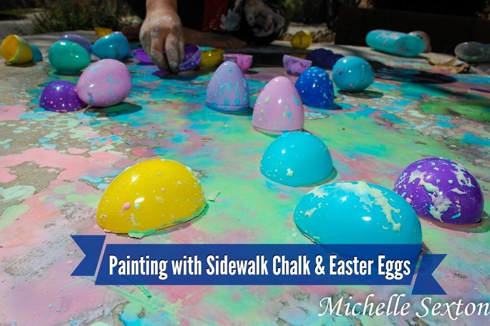 Sidewalk Chalk Paint & Plastic Easter Egg Play So Here's My Life...