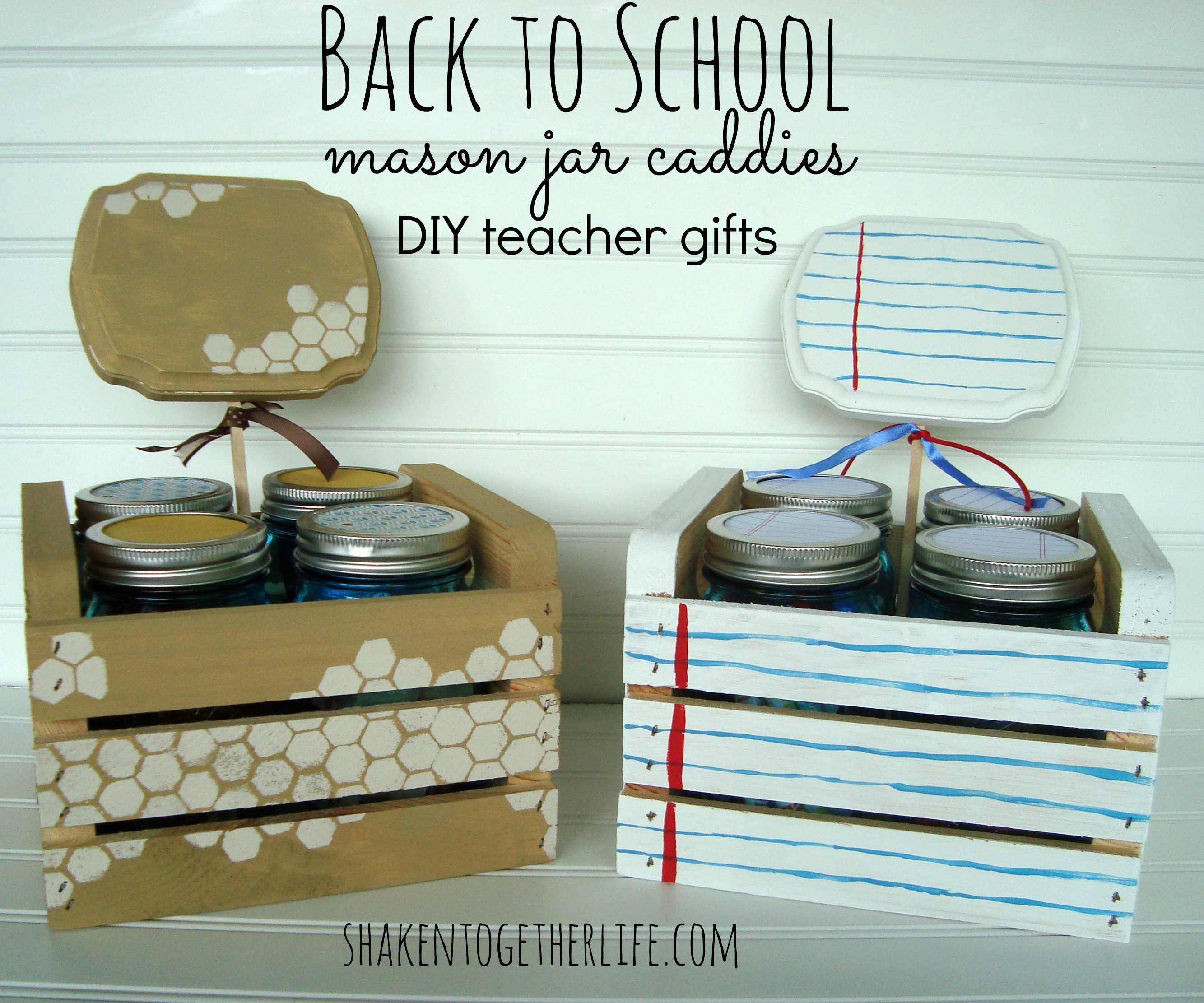 Back to School Teacher Gift ~ DIY Mason Jar Caddies