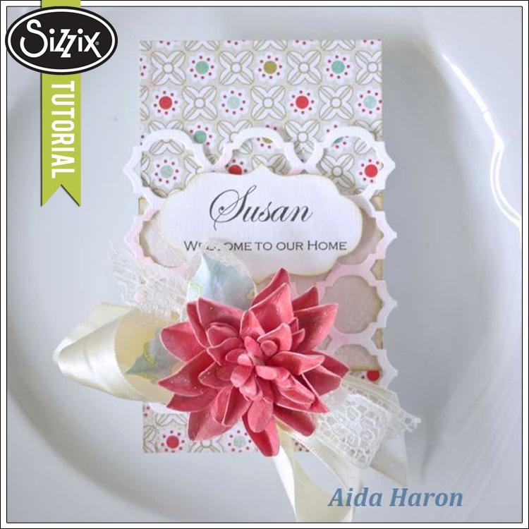 Sizzix Die Cutting Tutorial Dahlia Place Card by Aida Haron
