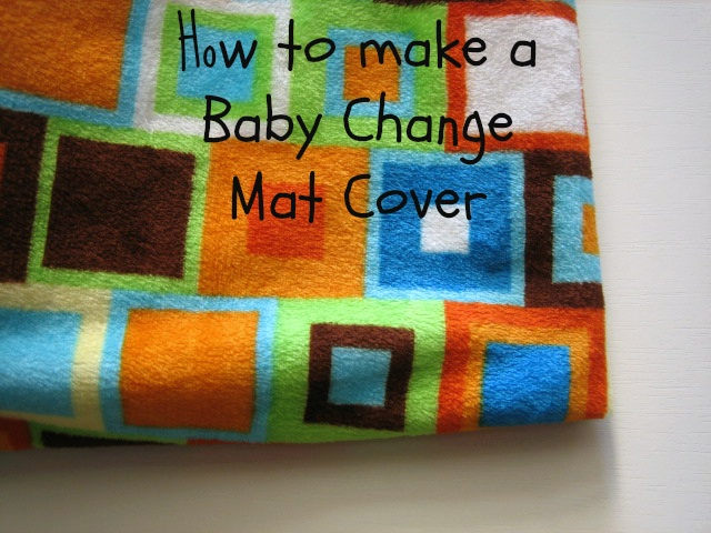 Baby Change Mat Cover Tutorial