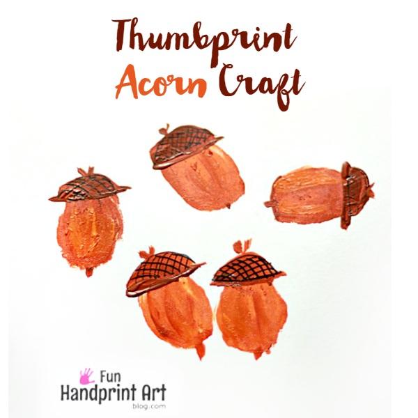 Fun Thumbprint Acorn Craft For Kids
