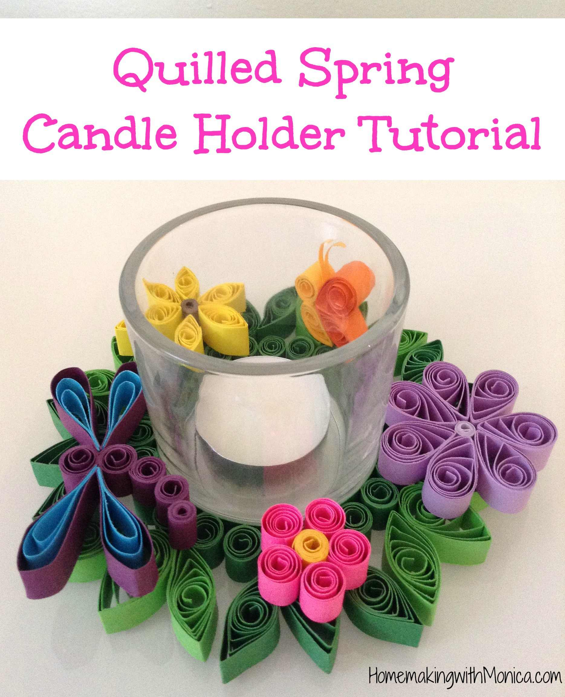 Quilled Spring Candle Holder Tutorial