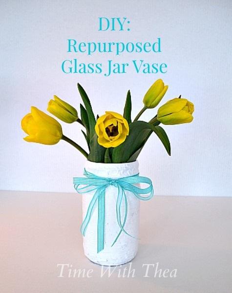 DIY Repurposed Glass Jar Vase