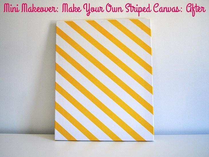 Mini Makeover Make Your Own Striped Canvas